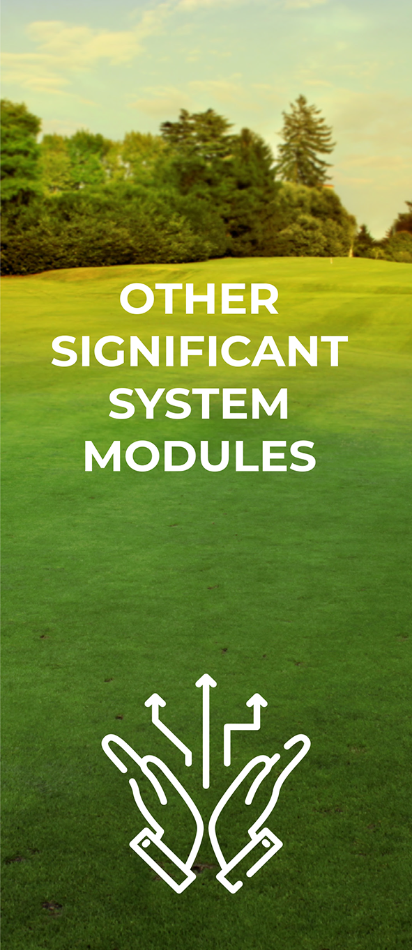 OTHER SIGNIFICANT SYSTEM MODULES